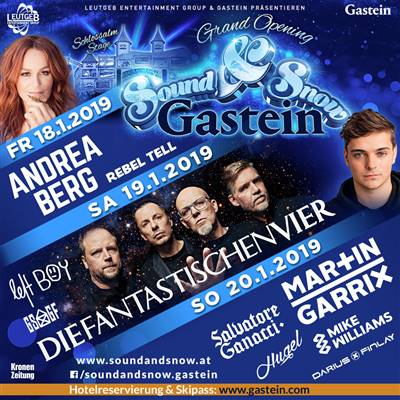 Sound & Snow Festival Gastein 2019 with Andrea Berg Fanta 4 Martin Garrix